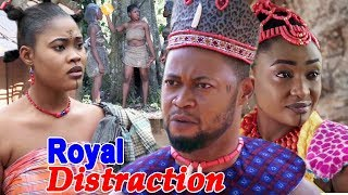 Royal Distraction Season 1&2 - 2019 Latest Nigerian Movie Full HD