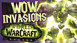 WoW Legion - Demonic Invasions (World of Warcraft Legion)