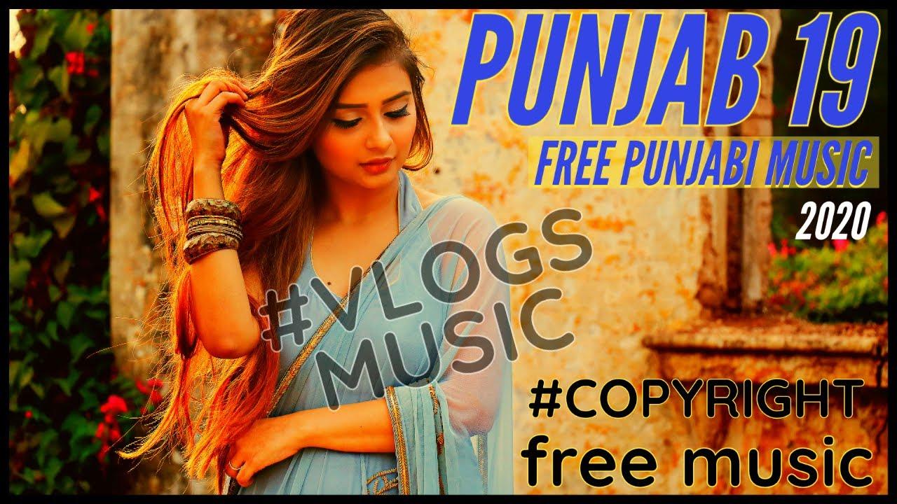 #FreePunjabiMusic Punjab 19 - No Copyright Punjabi Romantic Music | Latest Punjabi Songs Music 2020