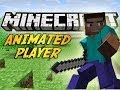 №2 Моды на minecraft: Animated Player