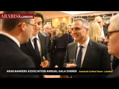 Arab Bankers Association Annual Gala Dinner - London