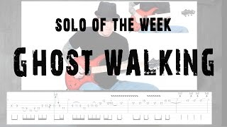 Solo Of The Week: 41 Lamb of God - Ghost Walking