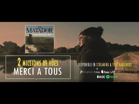 EL MATADOR - KINDIR BLEH BIK (CLIP OFFICIEL)
