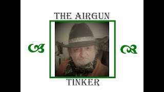 The Airgun Tinker EP124 Crosman 99 Resto PT1