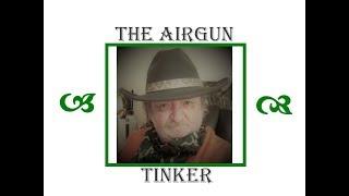 The Airgun Tinker EP124 Crosman 99 Resto PT1