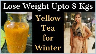 Yellow Tea - Lose Weight Upto 8 Kgs & Lose Tummy Fat | Turmeric TEA for Weight Loss | Fat to Fab
