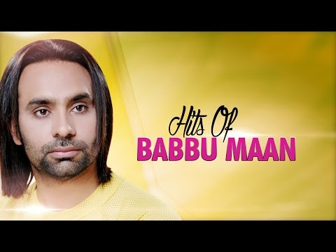 Hits Of Babbu Maan  Audio Jukebox  Punjabi Evergreen Hit Sgs  TSeries Apna Punjab