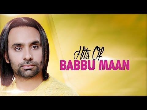 Hits Of Babbu Maan  Audio Jukebox  Punjabi Evergreen Hit Songs  TSeries Apna Punjab