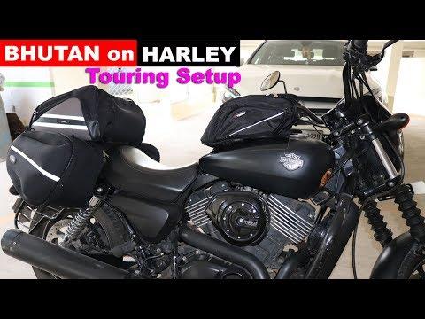 Harley Touring Setup for BHUTAN - Ride Starts Tomorrow