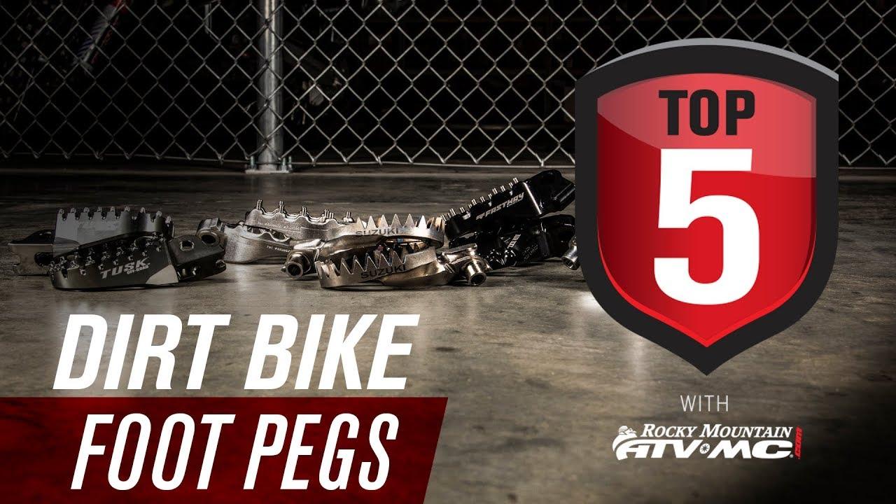 Top 5 Dirt Bike Foot Pegs