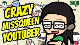 Crazy Missqueen Youtuber