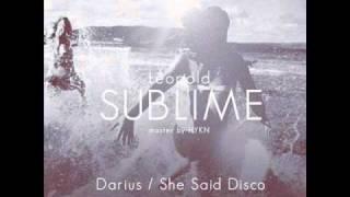 Léopold - Sublime (She Said Disco Remix)