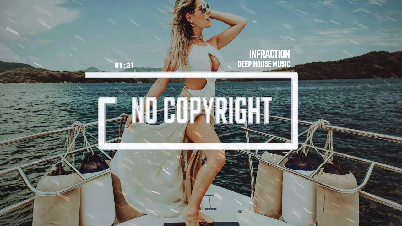Deep House Music by Infraction / Fashion Music [Free No Copyright Music 2019]