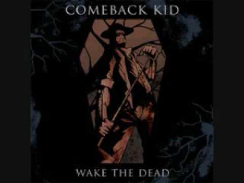 Comeback Kid - Trouble I Love