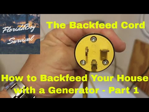 How to Backfeed Your House With a Generator Part 1 - The Backfeed Cord