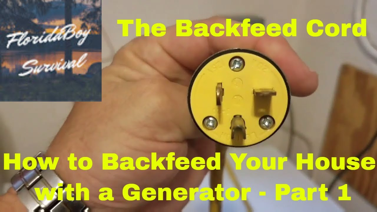 how to backfeed your house with a generator part 1 the backfeed cord [ 1280 x 720 Pixel ]