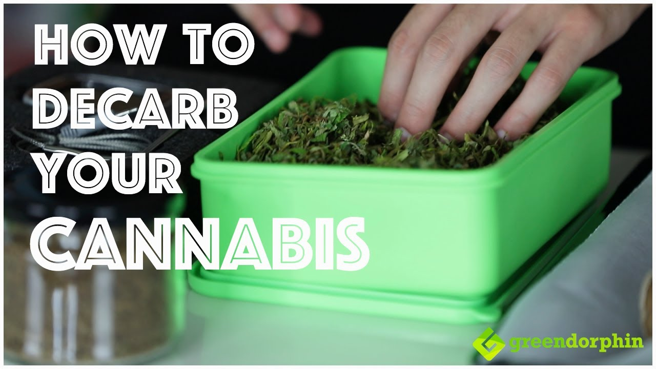 How to Decarboxylate Cannabis With or Without a DecarBox