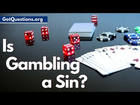 Is gambling a sin? | What does the Bible say about gambling? | GotQuestions.org