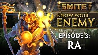 SMITE Know Your Enemy #3 - Ra