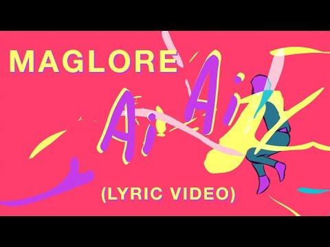 Maglore - Ai Ai (Lyric video)