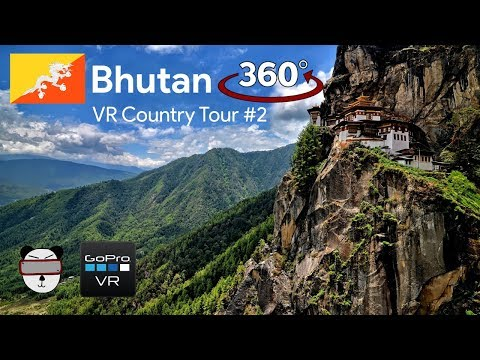 🗺VR Country Tours | #2: Bhutan 🇧🇹【360 Video】