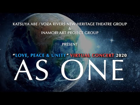 """Love, Peace & Unity - Virtual Concert 2020 - """"As One"""""""