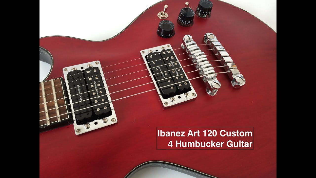 Ibanez Art 120 4 Humbucker Custom Guitar - YouTube