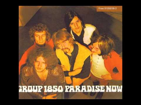 Group 1850 - 1969 - Paradise Now [Full Album] HQ