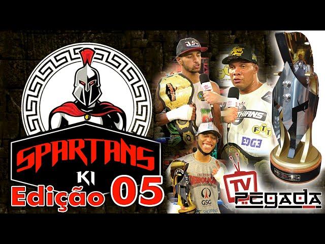 Spartans K-1 Edição 5 - TV Pegada #205