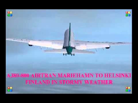 A380 800 AIRTRAN MARIEHAMN TO HELSINKI FINLAND IN STORMY WEATHER