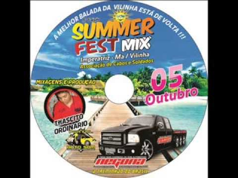 Summer Fest Mix - F250 Negona Treminhão  DJ Thascito Ordinario ( CD Completo )