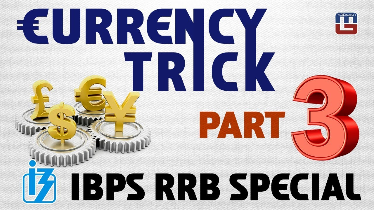 CURRENCY TRICK | PART 3 | GENERAL AWARENESS | ALL COMPETITIVE EXAMS