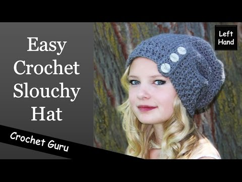 Easy Crochet Slouchy Hat Button Down Slouch Hat Left Hand Youtube
