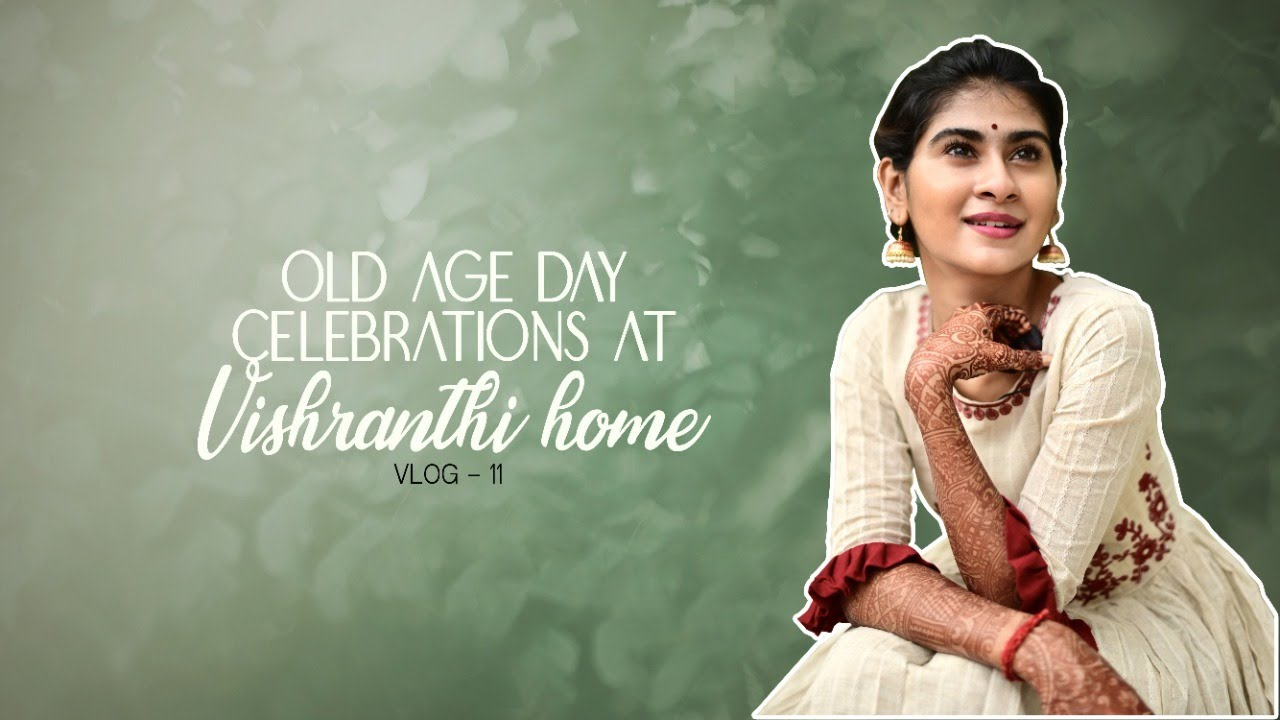 Vlog- 11 | A day at Vishranthi Home | International old persons day | Nithyashree | Caveman's Studio