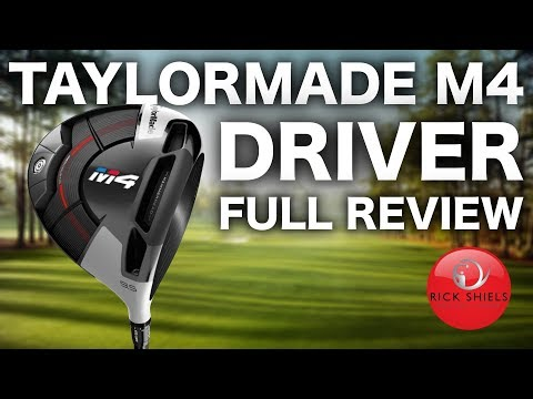 TAYLORMADE M4 DRIVER FULL REVIEW - RICK SHIELS