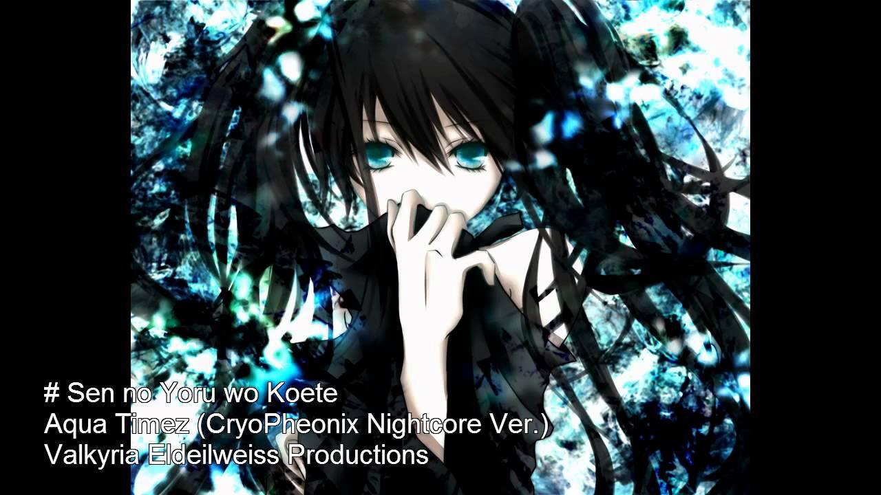 Nightcore viii / 「sen no yoru wo koete」 youtube.