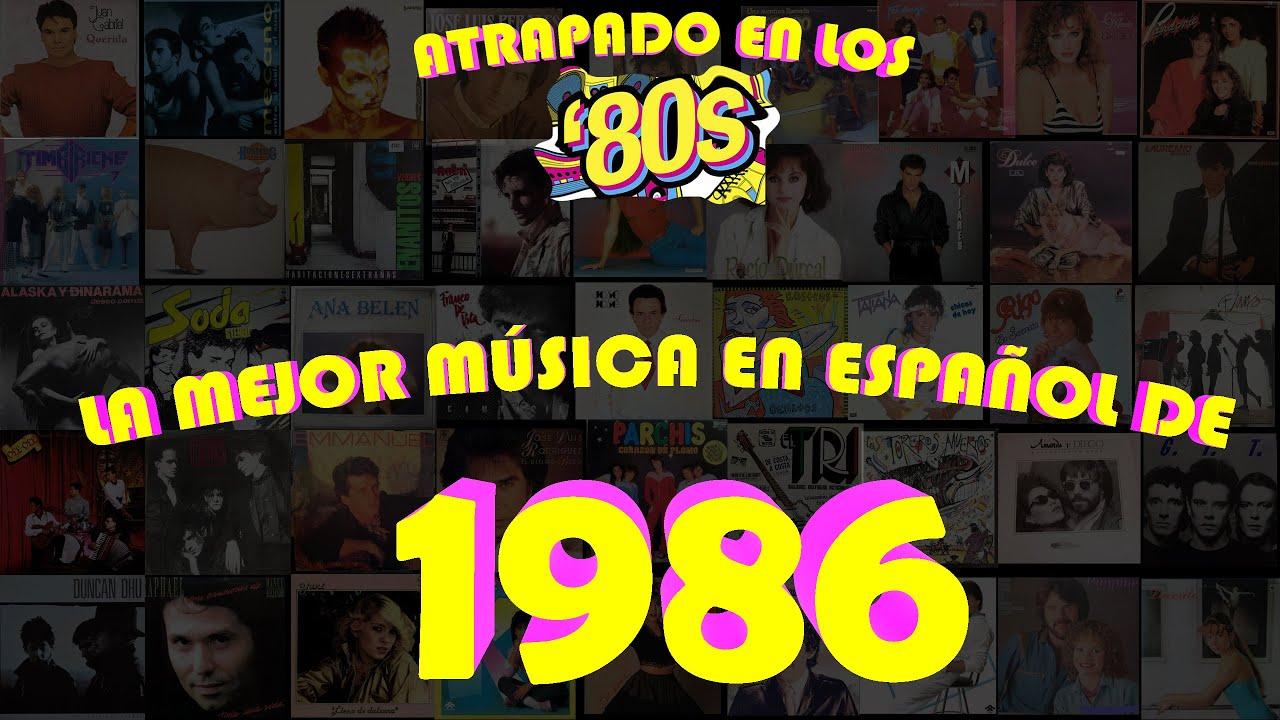 Download LAS MEJORES CANCIONES DE 1986 EN ESPAÑOL