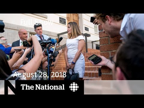 The National for Tuesday August 28, 2018 — NAFTA, Pot Testing, Birth Tourism