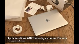 Apple MacBook 2017 Unboxing und erster Eindruck