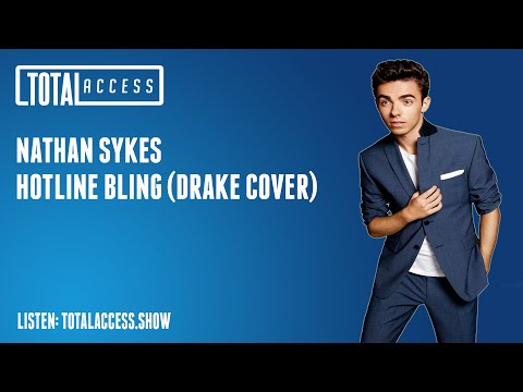Nathan Sykes  - Hotline Bling (Live on Total Access)