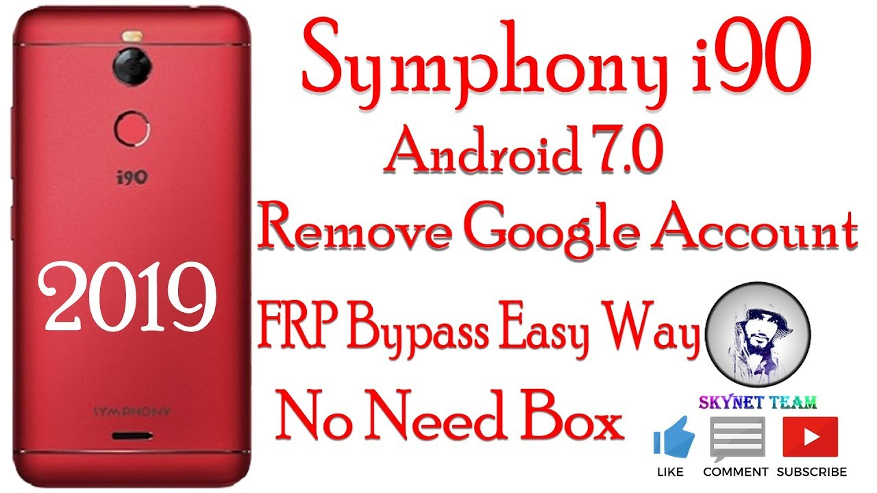 Symphony i90 Android 7 Remove Google Account  FRP Bypass Easy Way