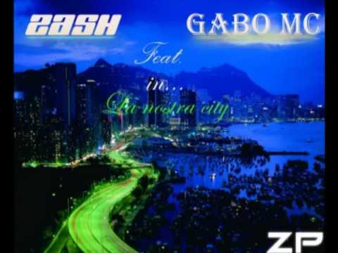 Zash Ft GaboLa Nostra City