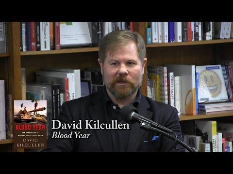 """David Kilcullen, """"Blood Year"""""""