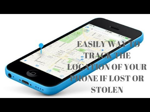Easily Way To Track The Location Of Your Phone If Lost Or Stolen