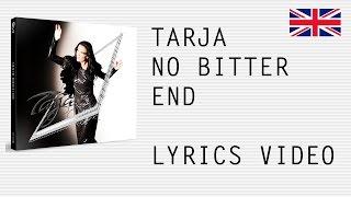 Tarja Turunen - No Bitter End - Official English lyrics (subtitles)
