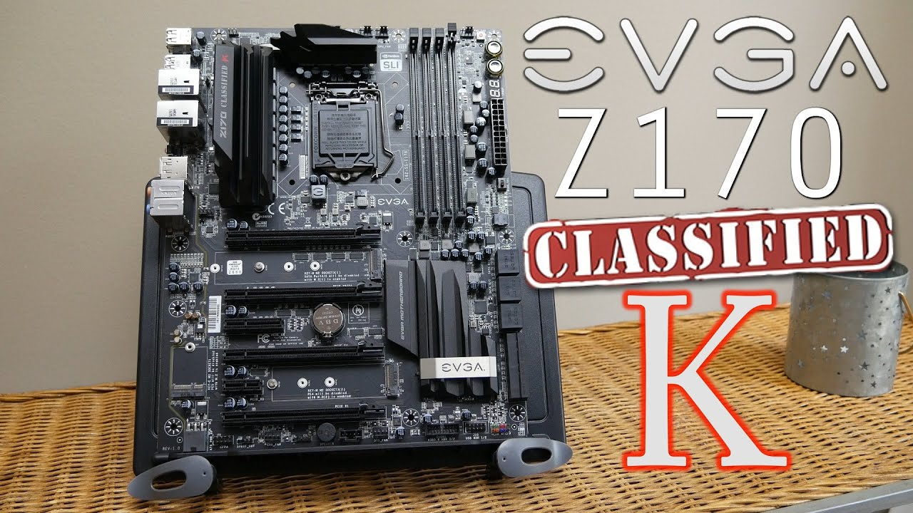 EVGA Z170 CLASSIFIED-K WINDOWS 7 X64 DRIVER