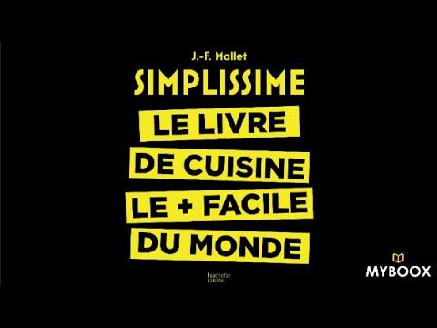 On A Teste Pour Vous Simplissime Le Livre De Cuisine Le Facile Du Monde