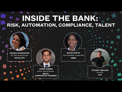 Inside the Bank: Risk, Automation, Compliance, Talent