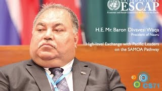 Voices of CS71: H.E. Mr. Baron Divavesi Waqa, President of Nauru
