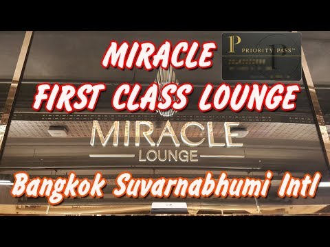 MIRACLE FIRST CLASS LOUNGE. Bangkok Suvarnabhumi Int. Airport (BKK) Concourse G. Priority Pass